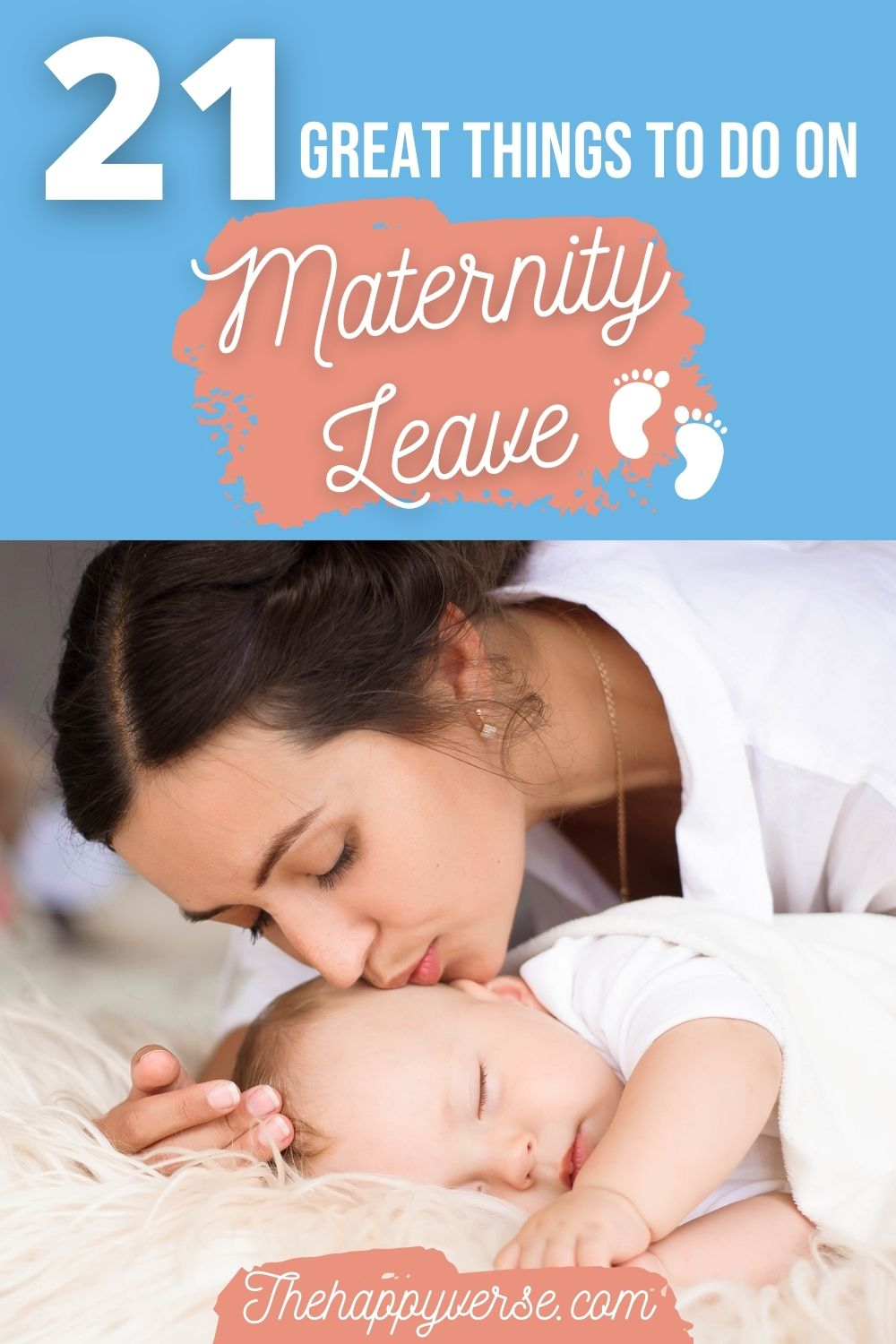 21 Great Things To Do On Maternity Leave