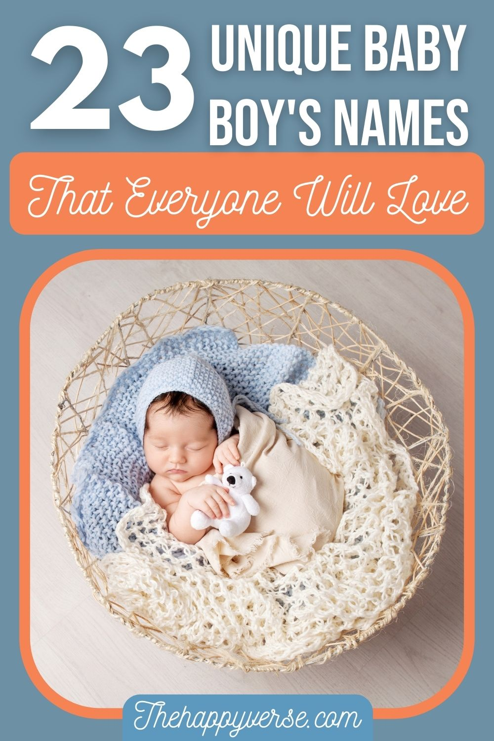 23 Unique Baby Boy\'s Names That Everyone Will Love