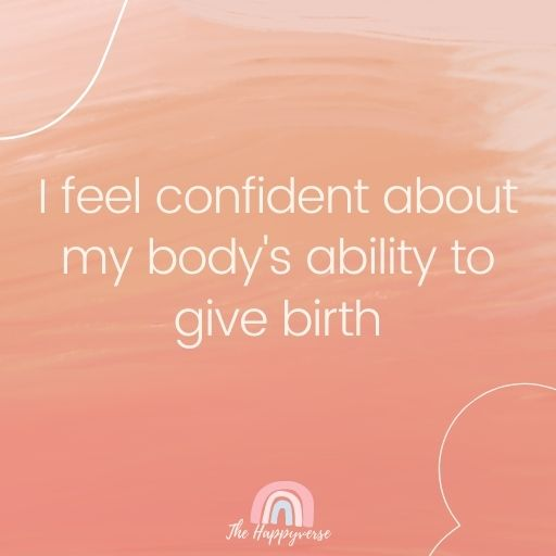 I feel confident about my body's ability to give birth